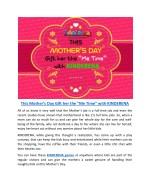 "This Mother's Day Gift her the ""Me Time"" with KINDERENA"