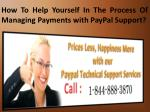 How To Help Yourself In The Process Of Managing Payments with Paypal Support?