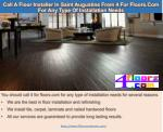 Call A Floor Installer In Saint Augustine From 4 For Floors.Com For Any Type Of Installation Needs