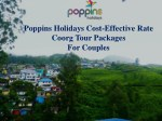 A Selection of Coorg Package Tours for You to Select from Bangalore