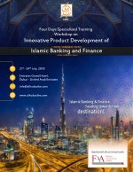Innovative Product Development of Islamic Banking & Finance training in Dubai