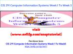 CIS 291 Computer Information Systems Week 1 To Week 5