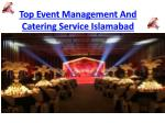 Top event Management and catering Service in Islamabad