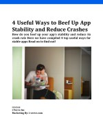 How to Beef UP Your App's Stability and Reduce Crash Rate?