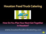 How Do You Plan Your Next Get-Together in Houston?