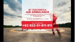 WA 0822-51-911-911 - Air Ambulance Services in Indonesia, Sewa Private Jet, Travel Medical Evacuation Insurance