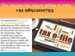 File income tax return online in India 09891200793
