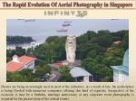 The Rapid Evolution Of Aerial Photography in Singapore