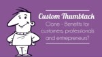 Custom Thumbtack Clone - Benefits for customers, professionals and entrepreneurs