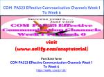 COM PA523 Effective Communication Channels Week 1 To Week 6
