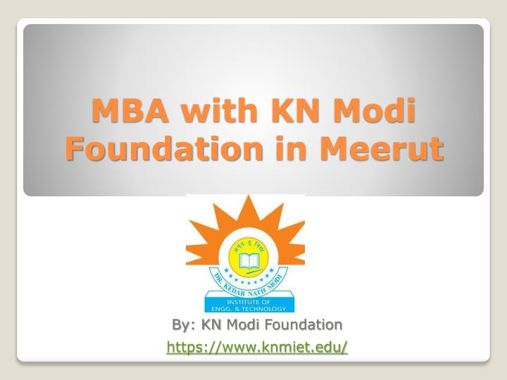 mba with kn modi foundation in meerut n.