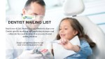 Dentist Mailing List | Dentist Email Addresses | Dentist Database