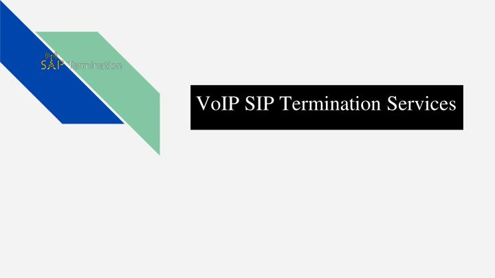 voip sip termination services n.