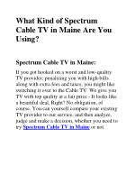 What Kind of Spectrum Cable TV in Maine Are You Using?