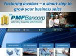 Factoring invoices – a smart step to grow your business sales