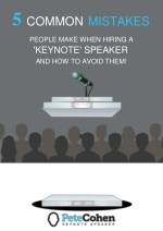 5 Common Mistakes People Make When Hiring a 'keynote' Speaker and How to Avoid Them!