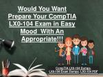 Get Daily LX0-104 - Exam Updates - LX0-104 Questions With Valid Answers - LX0-104 Dumps