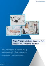 Why Proper Medical Records Are Necessary For Head Injuries