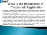 What is the Importance of Trademark Registration?