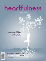 Heartfulness Magazine - June 2018(Volume 3, Issue 6)