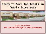 Buy Ready to Move Apartments in Dwarka Expressway