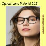 Global Optical Lens Material Market Analysis and Forecast 2021