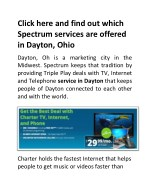 Click here and find out which Spectrum services are offered in Dayton, Ohio