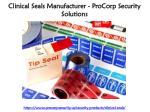 Clinical Seals Manufacturer - ProCorp Security Solutions