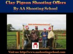 Clay Pigeon Shooting Offers from AA Shooting School in UK
