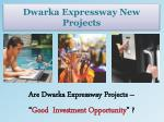 Dwarka Expressway New Projects