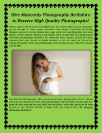Hire Maternity Photography Berkshire to Receive High Quality Photographs!