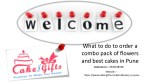 Visit Cakengifts.in to give gifts to your brother on his birthday?