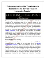 "Enjoy the Comfortable Travel with the Best Limousine Service ""Custom Limousine Service"""
