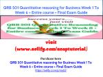 QRB 501 Quantitative reasoning for Business Week 1 To Week 6 Entire course Final Exam Guide