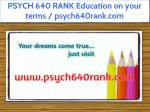 PSYCH 640 RANK Education on your terms / psych640rank.com