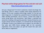 Play best online bingo games for free and win real cash