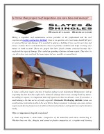 Is it true that proper roof inspection can save time and money