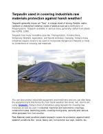 Tarpaulin used in covering industrials raw materials protection against harsh weather!