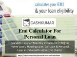 Features of Personal Loan and Loan EMI Calculator