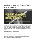 Smoking vs. Vaping: 8 Reasons Vaping Is More Beneficial
