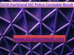 JSSC Jharkhand Police Constable Recruitment Result 2018