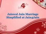 Jaiswal Jain Marriage Simplified at Jain4Jain