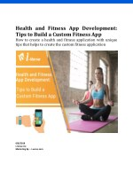 Health and Fitness App Development: Tips to Build a Custom Fitness App