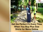 Get the Perfect Fit Every Time When You Buy Plus Size Shirts for Mens Online