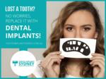 Lost a Tooth? No worries, Replace It with Dental Implants!