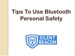 Tips To Use Bluetooth Personal Safety Devices