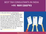 Who is the Best tax consultants in India  91 9891200793?