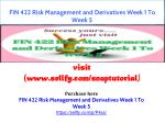 FIN 422 Risk Management and Derivatives Week 1 To Week 5