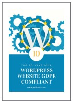 10 Tips to Make Your WordPress Website GDPR Compliant
