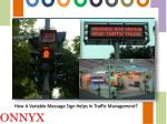 LED Traffic Signal system and Variable Message Sign